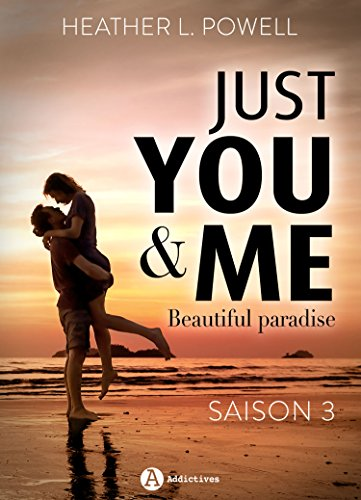 Just You and Me - Saison 3: Be...