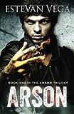 Arson, Estevan Vega, 0615543332