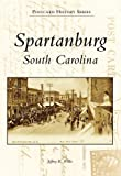 img - for Spartanburg (Postcard History: South Carolina) book / textbook / text book