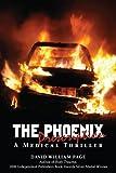 The Phoenix Prescription, David William Page, 0595517773