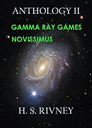 Anthology II: Novissimus, Gamma Ray Games (Missions of the S S Linus Pauling)