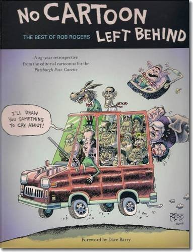 No Cartoon Left Behind: The Best of Rob Rogers