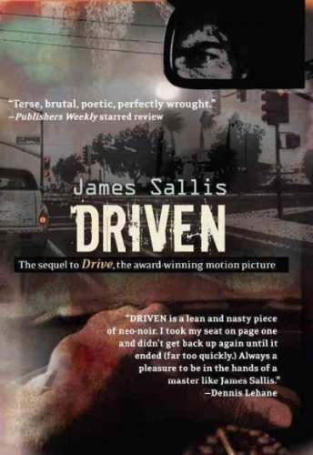 [ [ [ Driven - IPS [ DRIVEN - IPS BY Sallis, James ( Author ) Apr-03-2012[ DRIVEN - IPS [ DRIVEN - IPS BY SALLIS, JAMES ( AUTHOR ) APR-03-2012 ] By Sallis, James ( Author )Apr-03-2012 Paperback