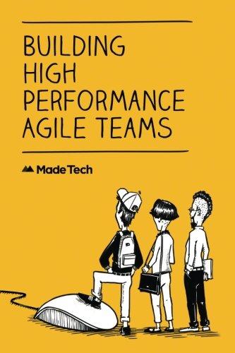 Building High Performance Agile Teams