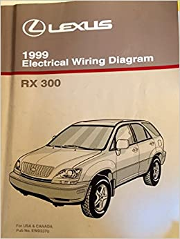 1999 Lexus RX 300 Electrical Wiring Diagram (MCU10, 15 Series): Toyota  Motor Corporation: Amazon.com: Books