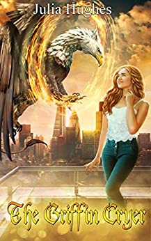 The Griffin Cryer (Griffin Riders Book 2) by [Hughes, Julia]
