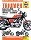 Triumph Bonneville, T100, Speedmaster, America, Thruxton & Scrambler Service & Repair Manual: 2001 to 2015 by (2015-09-17)