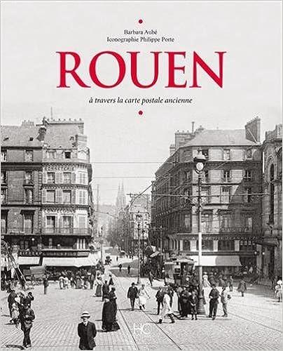 Livres Rouen à travers la carte postale pdf