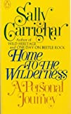 Home to the Wilderness, Sally Carrighar, 0140038620