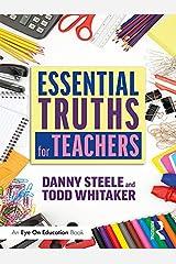 Essential Truths for Teachers Kindle Edition