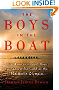 #5: The Boys in the Boat: Nine Americans and Their Epic Quest for Gold at the 1936 Berlin Olympics