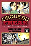 Cirque Du Freak: The Manga, Vol. 8: Allies of the Night