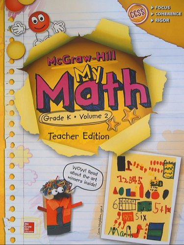 McGraw-Hill My Math, Grade K Volume 2, Teacher Edition, CCSS Common Core