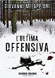 L'ultima offensiva - seconda edizione