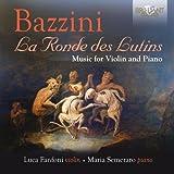 Bazzini: La Ronde Des Lutins: Music For Violin And Piano by Luca Fanfoni