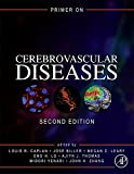 Primer on Cerebrovascular Diseases, Second Edition