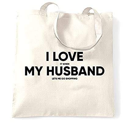 894ad231c6ab Amazon.com: Canvas Tote Shopping Bag I Love It When My Husband Lets ...