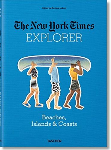 The New York Times Explorer: Beaches, Islands, & Coasts