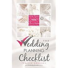 The Wedding Planning Checklist (The Wedding Planning Checklist Series Book 1)