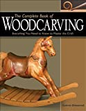 """""""The Complete Book of Woodcarving - Everything You Need to Know to Master the Craft"""" av Everett Ellenwood"""