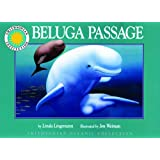 Beluga Passage - a Smithsonian Oceanic Collection Book