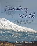 Finishing Well, Paul Leavenworth, 1475149786