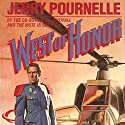 West of Honor Audiobook by Jerry Pournelle Narrated by Lance Axt