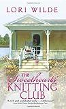 The Sweethearts' Knitting Club, Lori Wilde, 006180889X