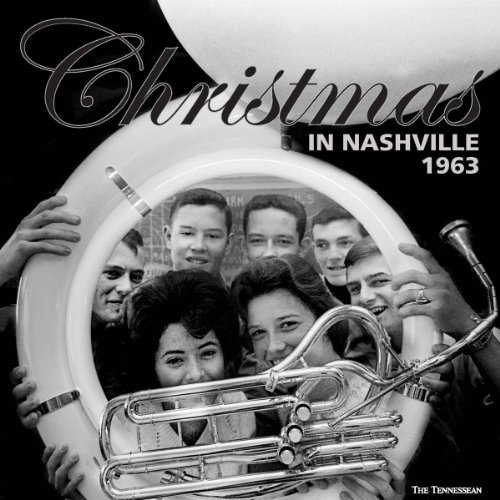 Christmas in Nashville 1963