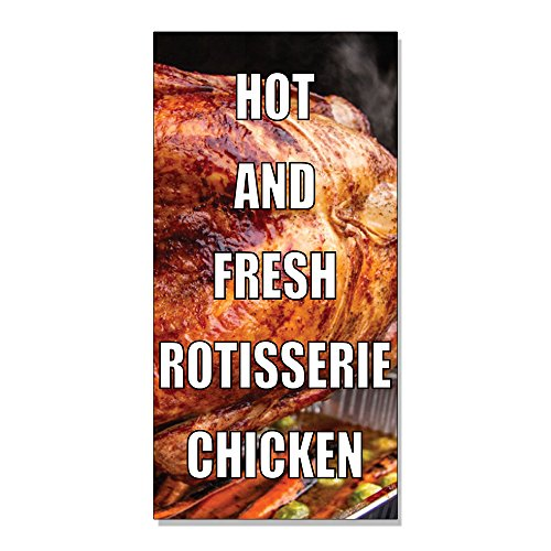Hot And Fresh Rotisserie Chicken DECAL STICKER Retail Store Sign - 14.5 x 36 inches