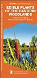 Edible Plants of the Eastern Woodlands, James Kavanagh, 1583557075