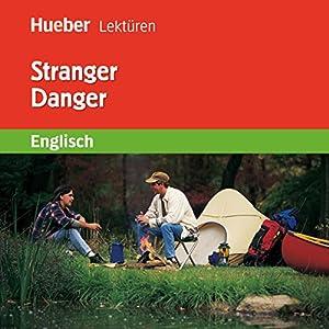 Stranger Danger Hörbuch
