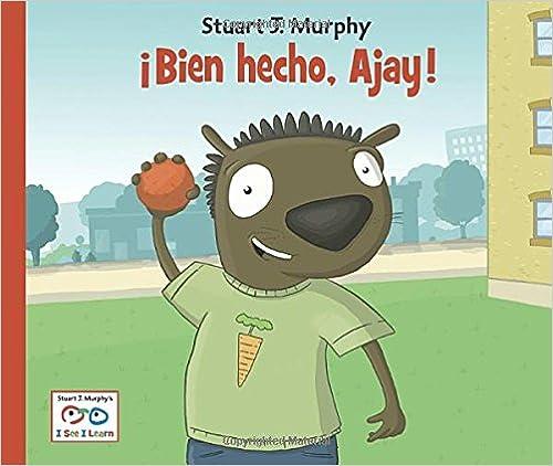 ¡Bien hecho, Ajay! (I See I Learn) (Spanish Edition)