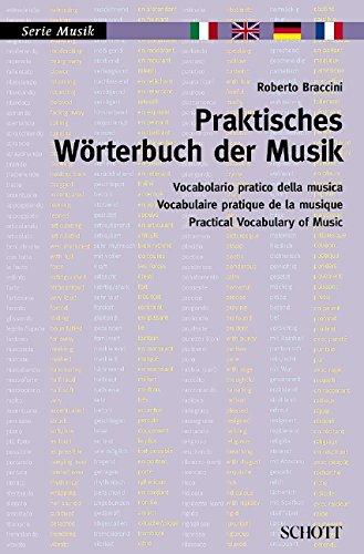 praktisches-wrterbuch-der-musik-italienisch-englisch-deutsch-franzsisch-serie-musik