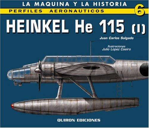 Heinkel He 115 (I) (Perfiles Aeronauticas, Band 6)
