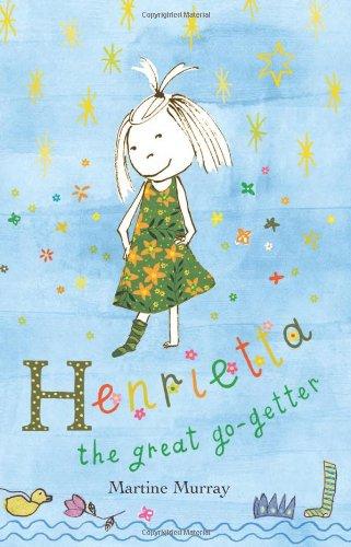 174175450X - Martine Murray: Henrietta: The Great Go-getter - Book