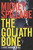 The Goliath Bone, Mickey Spillane and Max Allan Collins, 015101454X