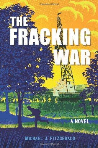 Amazon com: The Fracking War (9781626527065): Michael J