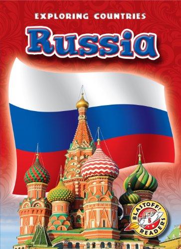 Russia (Blastoff! Readers: Exploring Countries) (Blastoff Readers. Level 5)