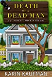 img - for Death of a Dead Man (Juniper Grove Cozy Mystery Book 1) book / textbook / text book