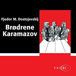 Brødrene Karamazov [The Brothers Karamazov] Audiobook