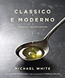 img - for Classico e Moderno: Essential Italian Cooking book / textbook / text book