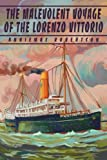 The Malevolent Voyage of the Lorenzo Vittorio, AnnieMae Robertson, 0595257062