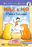 Max and Mo Make a Snowman, Patricia Lakin, 1416925384