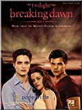 Twilight - Breaking Dawn, Part 1 - Music from the Motion Picture Soundtrack - Songbook Klavier, Gesang & Gitarre Noten [Musiknoten]