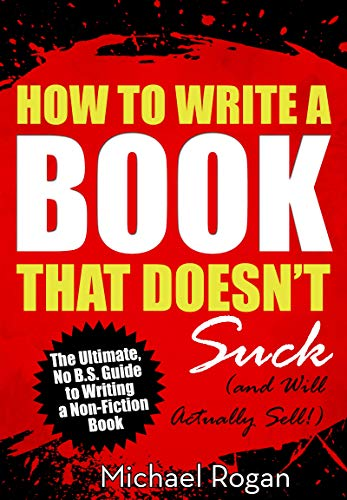 How To Write Kickass Book Descriptions That Sell: Quick Guide to Marketing & Selling Your Kindle Book