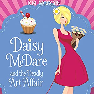 Daisy McDare and the Deadly Art Affair Audiobook