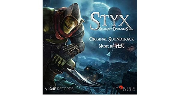Styx: Shards of Darkness (Original Video Game Soundtrack) by