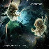 Questions of Life by Shamall (2008-07-29)