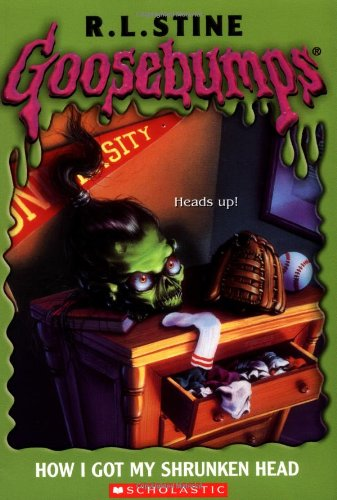 How I Got My Shrunken Head (Goosebumps, Book 10)]()